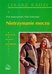 Nietrzymanie moczu  Radziszewski Piotr, Dobroński Piotr-16730