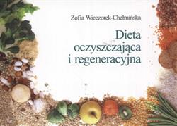 Dieta oczyszczająca i regeneracyjna  Wieczorek-Chełmińska Zofia-17612
