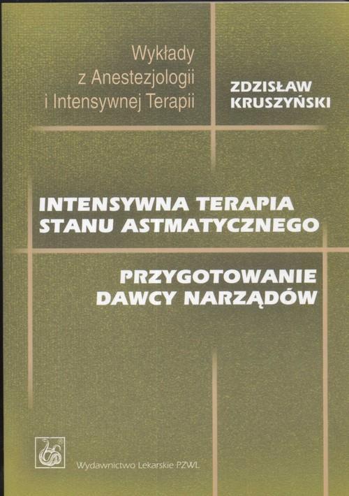 Intensywna terapia stanu astmatycznego  Kruszyński Zdzisław-17777