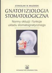 Gnatofizjologia stomatologiczna  Majewski Stanisław W.-18392