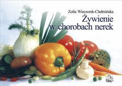 Żywienie w chorobach nerek  Wieczorek-Chełmińska Zofia-25789