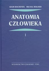 Anatomia człowieka Tom 1  Bochenek Adam, Reicher Michał-26137