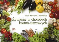 Żywienie w chorobach kostno stawowych  Wieczorek-Chełmińska Zofia-27182