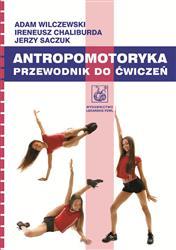 Antropomotoryka  Wilczewski Adam, Chaliburda Ireneusz, Saczuk Jerzy-29657
