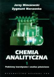 Chemia analityczna Tom 1  Minczewski Jerzy, Marczenko Zygmunt-17891