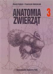 Anatomia zwierząt Tom 3  Kobryń Henryk, Kobryńczuk Franciszek-32024