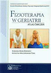 Fizjoterapia w geriatrii  Borowicz Adrianna Maria, Wieczorowska-Tobis Katarzyna-52599
