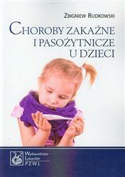 Choroby zakaźne i pasożytnicze u dzieci  Rudkowski Zbigniew-54809