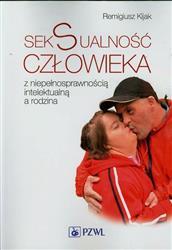 Seksualność człowieka z niepełnosprawnością intelektualną a rodzina  Kijak Remigiusz-65626