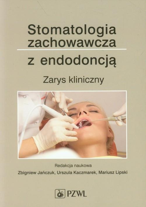Stomatologia zachowawcza z endodoncją-70794