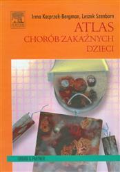 Atlas chorób zakaźnych dzieci  Bergman-Kacprzak Irma, Szenborn Leszek-77638