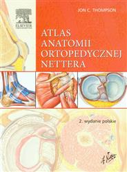 Atlas anatomii ortopedycznej Nettera  Thompson Jon C.-77779