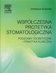 Współczesna protetyka stomatologiczna  Majewski Stanisław-77790