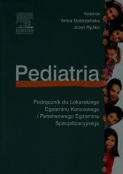 Pediatria Podręcznik do Lekarskiego Egzaminu Końcowego i Państwowego Egzaminu Specjalizacyjnego-77841