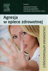 Agresja w opiece zdrowotnej-77861