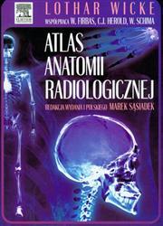 Atlas anatomii radiologicznej  Wicke Lothar, Firbas Wilhelm, Herold Christian-77966