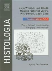 Histologia  Wysicka Teresa, Jagoda Ewa, Podhorska-Okołów Marzena, Dzięgiel Piotr, Zabel Maciej-77967