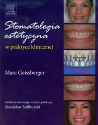 Stomatologia estetyczna w praktyce klinicznej  Geissberger Marc-78138
