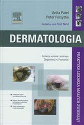 Dermatologia Praktyka lekarza małych zwierząt  Patel Anita, Forsythe Peter-78151