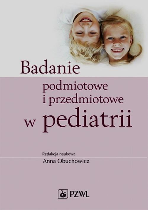 Badanie podmiotowe i przedmiotowe w pediatrii-115584