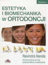 Estetyka i biomechanika w ortodoncji  Nanda Ravindra, Śmiech-Słomkowska Grażyna-121066