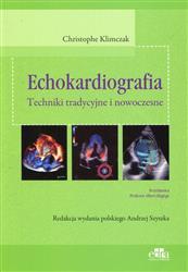 Echokardiografia Techniki tradycyjne i nowoczesne  Klimczak Christophe-128086