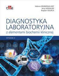 Diagnostyka laboratoryjna z elementami biochemii klinicznej  Dembińska-Kieć A., Naskalski J.W., Solnica B.-134003