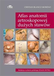 Atlas anatomii artroskopowej dużych stawów  Blanco Moreno C.-148370