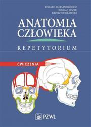 Anatomia człowieka Repetytorium Ćwiczenia  Aleksandrowicz Ryszard, Ciszek Bodan, Krasucki Krzysztof-149244