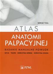 Atlas anatomii palpacyjnej  Tixa Serge-149340