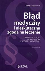 Błąd medyczny i nieskuteczna zgoda na leczenie  Borysewicz Anna-154952