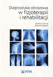 Diagnostyka obrazowa w fizjoterapii i rehabilitacji-157627