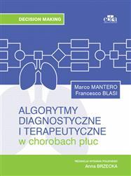 Algorytmy diagnostyczne i terapeutyczne w chorobach płuc  M. Mantero, F. Blasi-158558