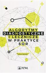 Algorytmy diagnostyczne i lecznicze w praktyce SOR-158736
