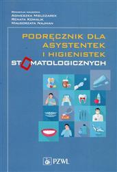 Podręcznik dla asystentek i higienistek stomatologicznych-163662