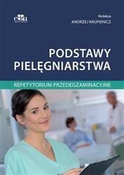 Podstawy pielęgniarstwa Repetytorium przedegzaminacyjne-163724