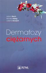 Dermatozy ciężarnych  Reich Adam, Heisig Monika, Szczęch Justyna-168488