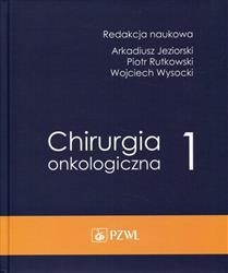 Chirurgia onkologiczna Tom 1-177720