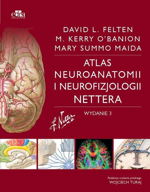 Atlas neuroanatomii i neurofizjologii Nettera  M. Maida, M. O'Banion, D.L. Felten-182405
