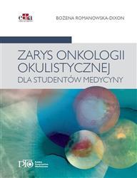Zarys onkologii okulistycznej dla studentów medycyny  Romanowska-Dixon B.-191020