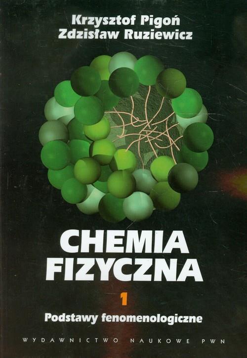 Chemia fizyczna Tom 1  Pigoń Krzysztof, Ruziewicz Zdzisław-13654