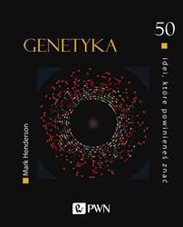 50 idei, które powinieneś znać Genetyka-298097