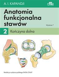 Anatomia funkcjonalna stawów Tom 2 Kończyna dolna-309345