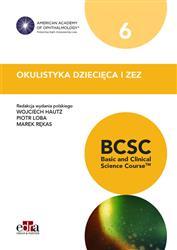 Okulistyka dziecięca i zez BCSC 6 Seria Basic and Clinical Science Course-315123