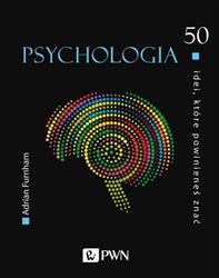 50 idei które powinieneś znać Psychologia-320125