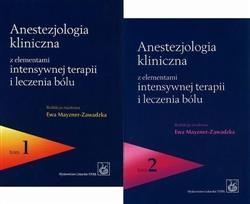 Anestezjologia kliniczna z elementami intensywnej terapii i leczenia bólu Tom 1-2-325448